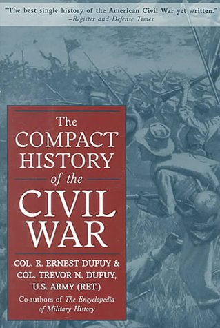 9781567313932: The Compact History of the Civil War