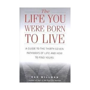 9781567313987: The Life You Were Born to Live