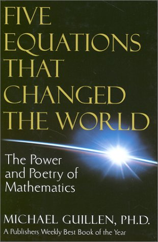 9781567314052: Five Equations That Changed the World: The Power and Poetry of Mathematics