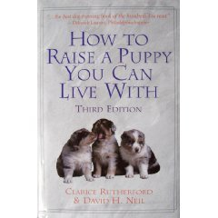 9781567314113: How to Raise a Puppy You Can Live With
