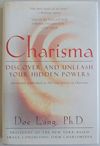 Charisma: Discover and Unleash Your Hidden Powers: Lang, Doe