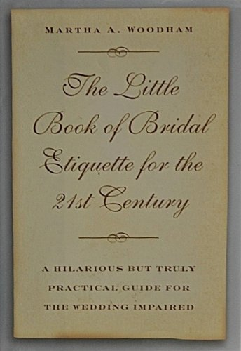 9781567314403: The Little Book of Bridal Etiquette for the 21st Century