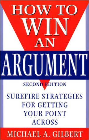 9781567314434: How to Win an Argument
