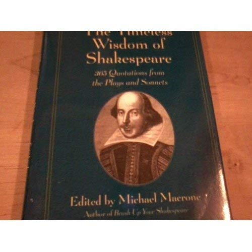 9781567314540: The Timeless Wisdom of Shakespeare: 365 Quotations from the Plays and Sonnets
