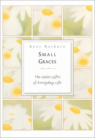 Small Graces (9781567314564) by Kent Nerburn