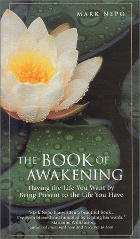 9781567314625: The Book of Awakening [Gebundene Ausgabe] by Mark Nepo