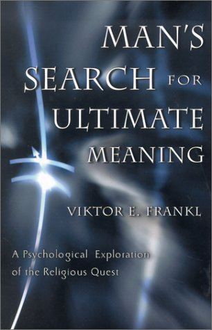 9781567314793: Man's Search for Ultimate Meaning