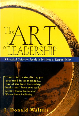 9781567314892: The Art of Leadership