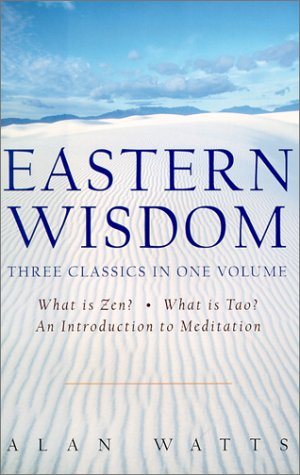 9781567314915: Eastern Wisdom: What Is Zen?, What Is Tao? an Introduction to Meditation