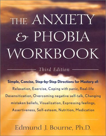 9781567315004: The Anxiety & Phobia Workbook
