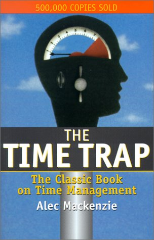 9781567315035: The Time Trap: The Classic Book on Time Management
