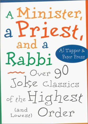9781567315462: A Minister, a Priest and a Rabbi