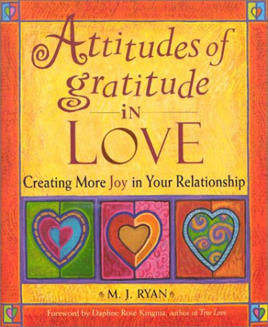9781567315646: Attitudes of Gratitude in Love: Creating More Joy in Your Relationship