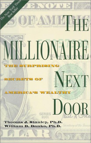 9781567315684: The Millionaire Next Door: The Surprising Secrets of America's Wealthy