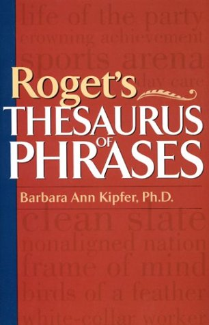 9781567315707: Roget's Thesaurus of Phrases