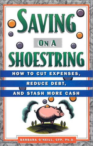 9781567315714: Saving on a Shoestring: How to Cut Expenses, Reduce Debt, and Stash More Cash