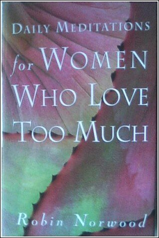 9781567316117: Daily Meditations for Women Who Love Too Much
