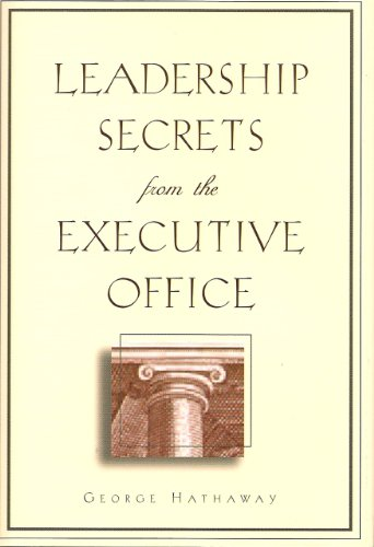 9781567316322: Leadership Secrets from the Executive Office