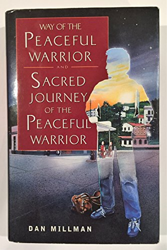 9781567316384: Way of the Peaceful Warrior and Sacred Journey of the Peaceful Warrior