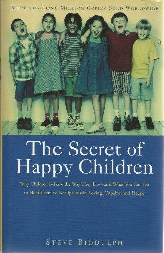 9781567316544: The Secret of Happy Children