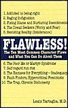 9781567316568: Flawless!: The Ten Most Common Character Flaws and What You Can Do About Them