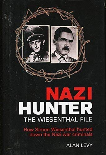 Nazi Hunter: The Wiesenthal File (1567316875) by Alan Levy