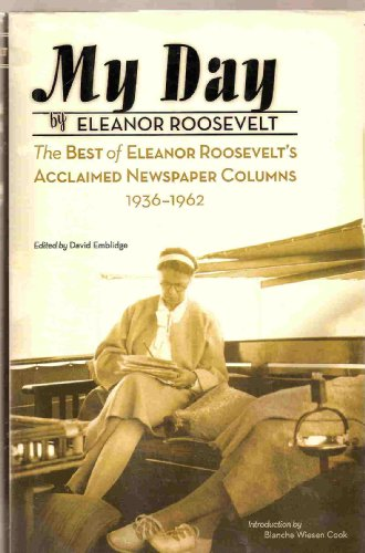 9781567317039: Title: My Day The Best of Eleanor Roosevelts Acclaimed Ne