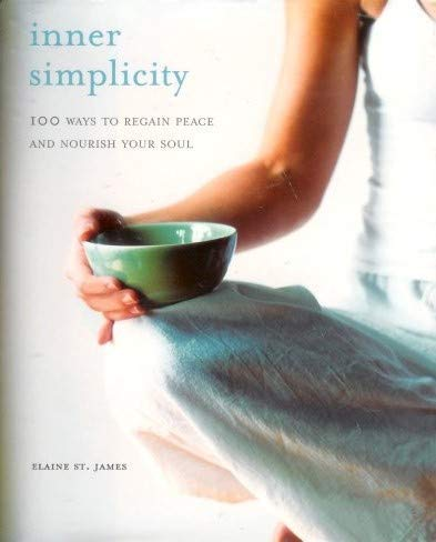 9781567317091: Inner Simplicity (100 Ways to Regain Peace and Nourish Your Soul)