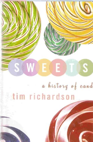 9781567317138: Sweets: A History of Candy