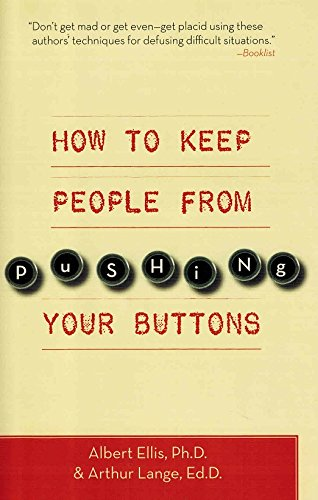 9781567317237: How to Keep People from Pushing Your Buttons