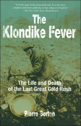 9781567318548: The Klondike Fever the Life and Death of the Last Great Gold Rush