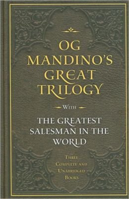 Og Mandino's Great Trilogy with the Geatest Salesman in the World Three Complete and ...