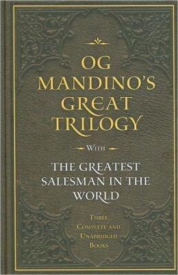 Og Mandino's Great Trilogy: The Geatest Salesman: Og Mandino