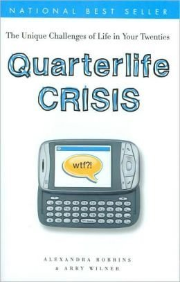 9781567319262: Quarterlife Crisis: The Unique Challenges of Life In Your Twenties