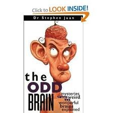 9781567319279: THE ODD BRAIN. BY DR.STEPHEN JUAN. HARD-COVER.