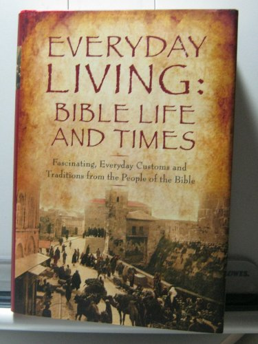 9781567319347: Everyday Living: Bible Life and Times