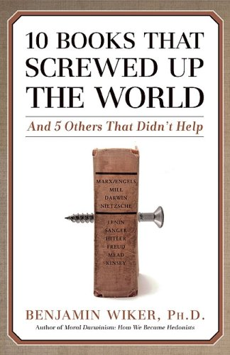 9781567319668: 10 Books That Screwed Up the World: And 5 Others That Didn't Help