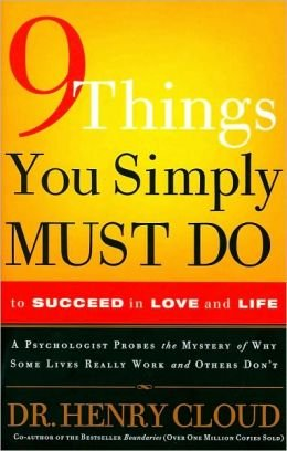 9781567319729: 9 Things You Simply Must Do to Succeed in Love and Life