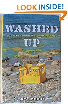 Washed Up: The Curious Journeys of Flotsam: Moody, Skye