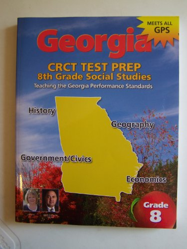 Georgia Crct Test Prep 8th Grade Georgia Studies: Glen Blankenship