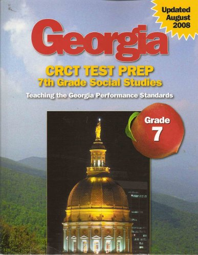 Georgia CRCT Test Prep: 7th Grade Social Studies: Louisa Moffitt