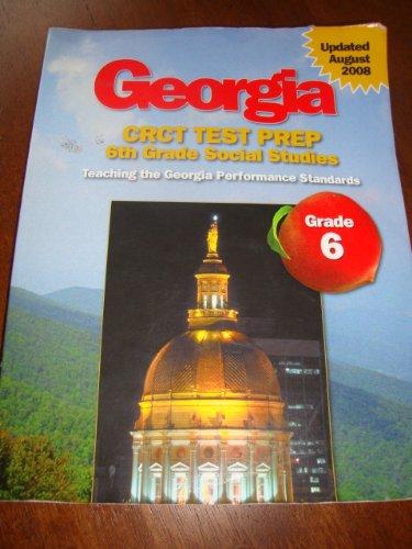 9781567330991: Georgia CRCT Test Prep 6th Grade Social Studies teaching the georgia performance standards