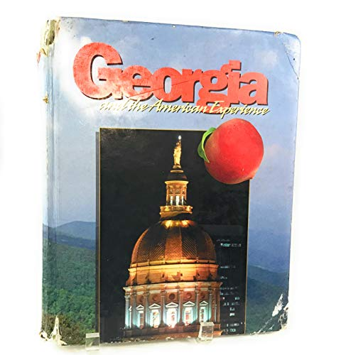 9781567331004: Georgia And the American Experience