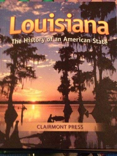 Louisiana:History Of An American State: Campbell, Anne