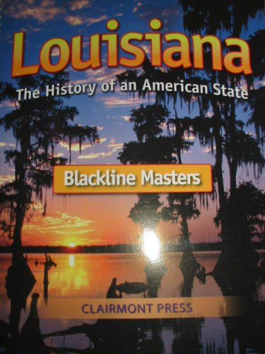9781567331370: Louisiana: The History of an American State (Blackline Masters)