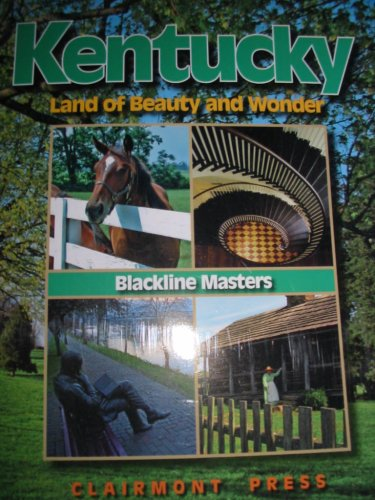 9781567331639: Kentucky: Land of Beauty and Wonder (Blackline Masters)