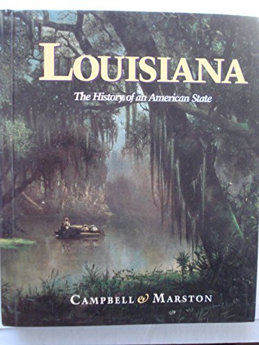 9781567339857: Louisiana: The history of an American state