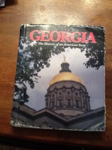 Georgia: The History of an American State: London, Bonita Bullard, London, Bonnie