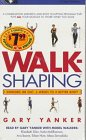 Walkshaping (9781567402124) by Yanker, Gary