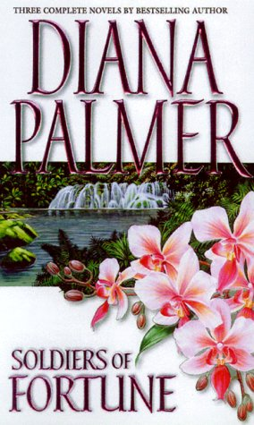 Soldier of Fortune (Silhouette Romance): Palmer, Diana